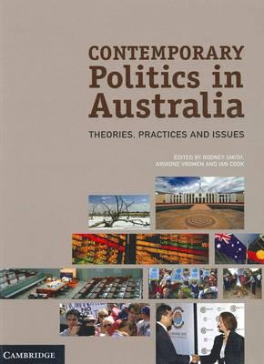 Contemporary Politics in Australia by Rodney Smith