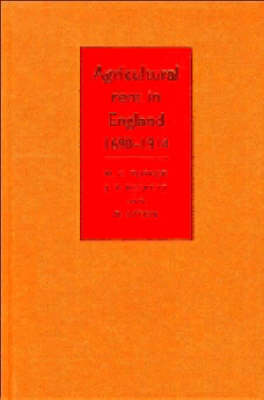 Agricultural Rent in England, 1690-1914 by J. V. Beckett