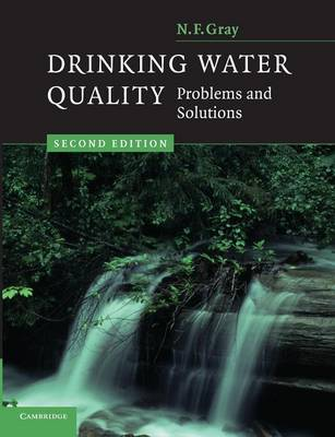 Drinking Water Quality by N. F. Gray