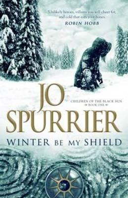 Winter Be My Shield by Jo Spurrier