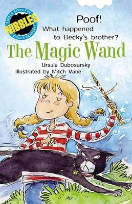 The Magic Wand by Ursula Dubosarsky