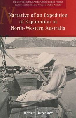 Narrative of an Expedition of Exploration in North-western Australia by Herbert Basedow
