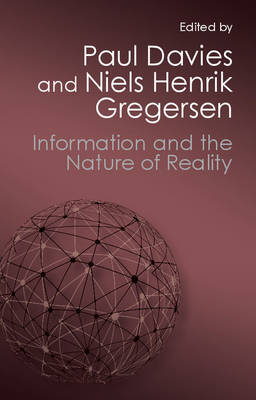 Information and the Nature of Reality by Paul Davies