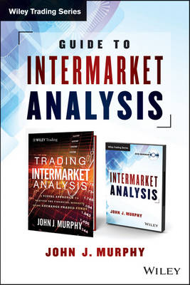 Guide to Intermarket Analysis by John J. Murphy