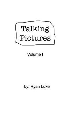 Talking Pictures by Luke Ryan