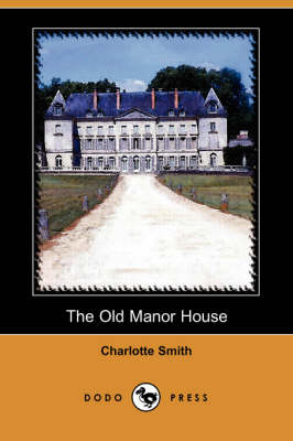 Old Manor House (Dodo Press) book
