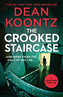 Crooked Staircase by Dean Koontz
