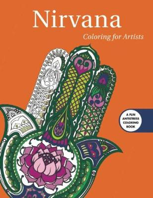 Nirvana: Coloring for Artists by Skyhorse Publishing