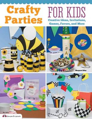 Crafty Parties for Kids by Margaret Riley