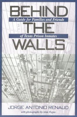 Behind the Walls by Jorge Antonio Renaud