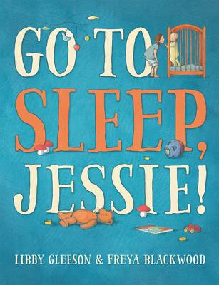 Go to Sleep, Jessie! book
