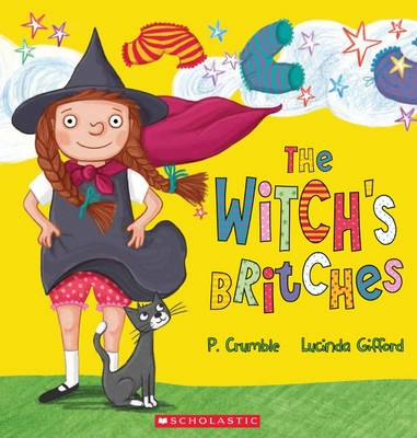 Witch's Britches by P. Crumble