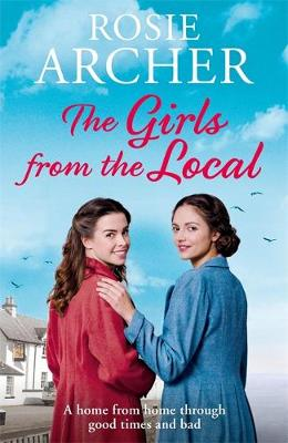 The Girls from the Local by Rosie Archer
