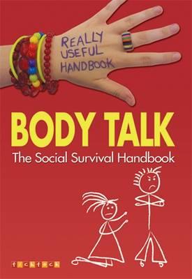 Really Useful Handbooks: Body Talk: The Social Survival Handbook by Anita Naik