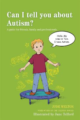 Can I tell you about Autism? by Jude Welton