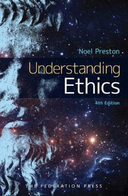 Understanding Ethics by Noel Preston