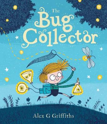 The Bug Collector by Alex G. Griffiths