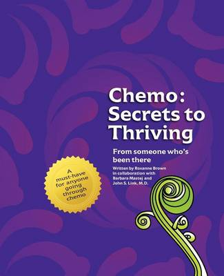 Chemo by Roxanne Brown