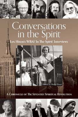 Conversations in the Spirit by Lex Hixon