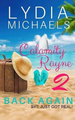 Calamity Rayne II by Lydia Michaels
