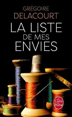 La liste de mes envies by Gregoire Delacourt