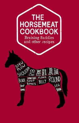 Horsemeat Cookbook by Chris Windle