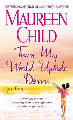 Turn My World Upside Down by Maureen Child