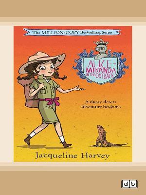 Alice-Miranda in the Outback by Jacqueline Harvey