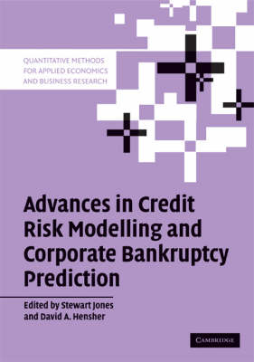 Advances in Credit Risk Modelling and Corporate Bankruptcy Prediction by Stewart Jones