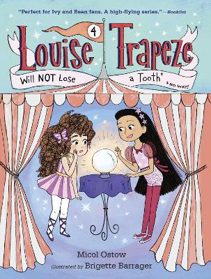 Louise Trapeze Will Not Lose A Tooth book