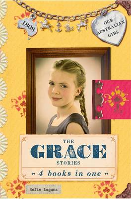 Our Australian Girl: The Grace Stories book