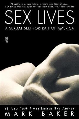 Sex Lives by Mark Baker