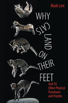 Why Cats Land on Their Feet by Mark Levi