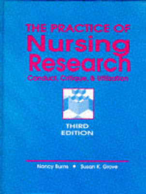 The Practice of Nursing Research by Nancy Burns