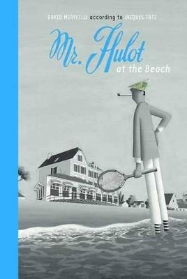 Mr Hulot on the Beach by David Merveille