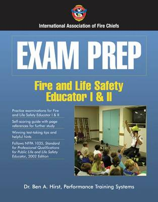 Exam Prep: Fire And Life Safety Educator I  &  II by IAFC
