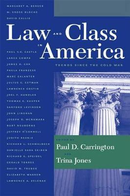 Law and Class in America by Paul Carrington