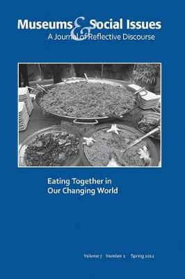 Eating Together in Our Changing World by Kris Morrissey