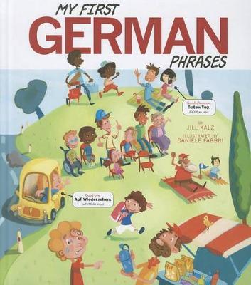 My First German Phrases by Jill Kalz