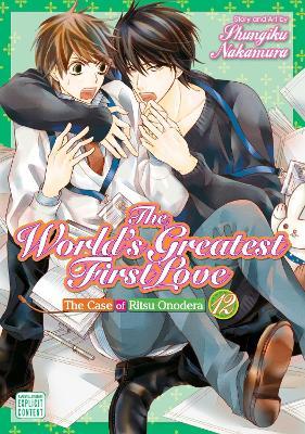 The World's Greatest First Love, Vol. 12 by Shungiku Nakamura