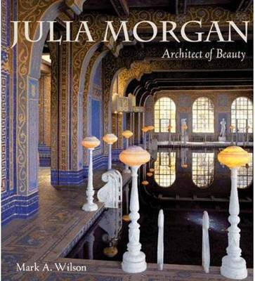 Julia Morgan by Mark,Anthony Wilson