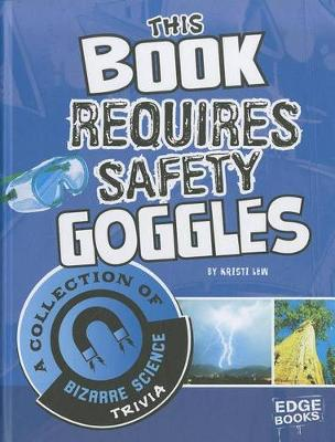 This Book Requires Safety Goggles by Laura Christine Lewandowski
