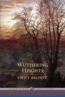 Wuthering Heights (Barnes & Noble Signature Edition) by Emily Bronte
