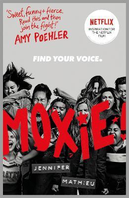 Moxie: as seen on Netflix book