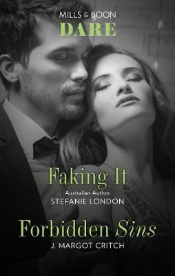 Faking It/Forbidden Sins by J. Margot Critch
