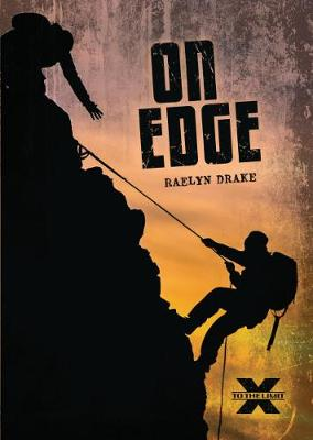 To The Limit: On Edge by Raelyn Drake