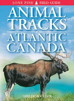 Animal Tracks of Atlantic Canada by Ian Sheldon