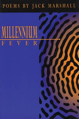 Millennium Fever by Jack Marshall