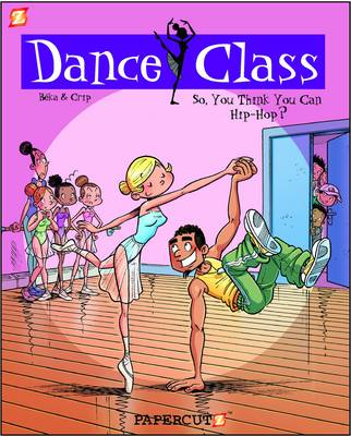 Dance Class #1: So, You Think You Can Hip-Hop by Beka and Crip