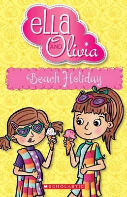 Ella and Olivia: #13 Beach Holiday book